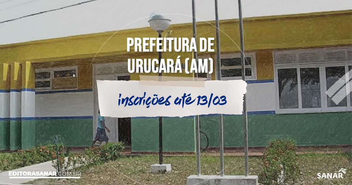 Concurso de Urucará - AM: vagas na Saúde para nutricionistas!