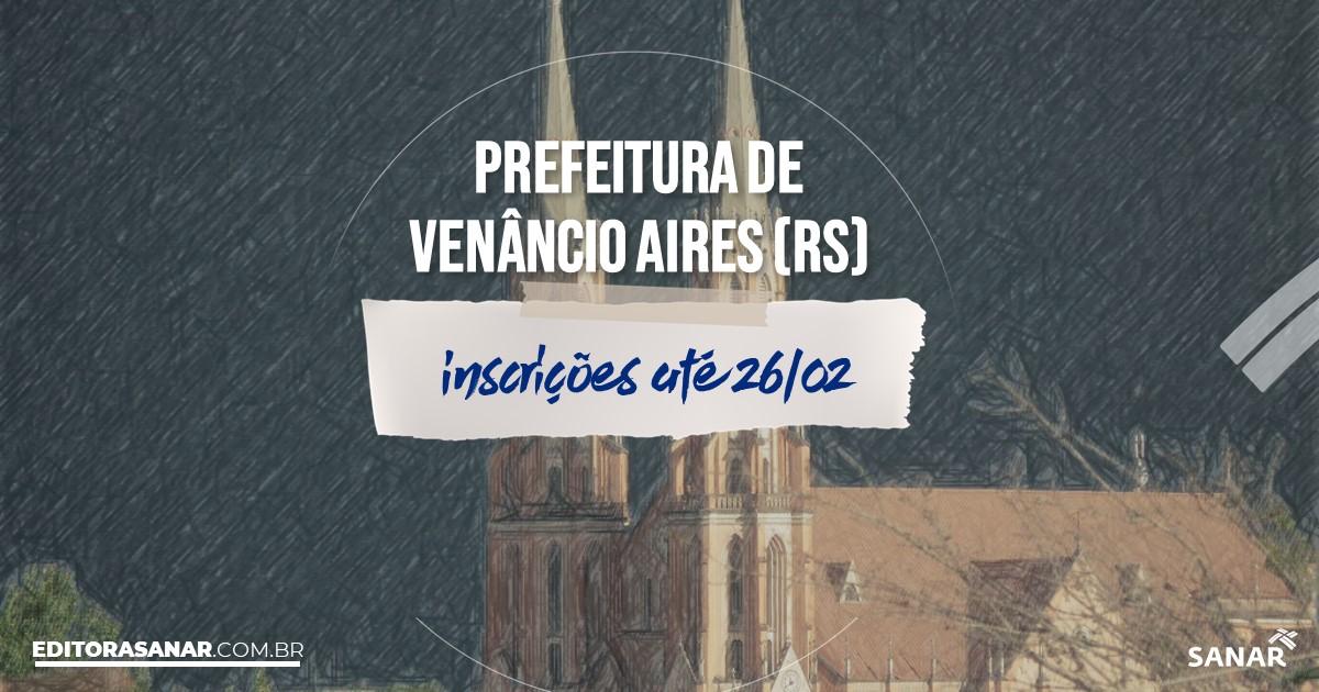 Concurso de Venâncio Aires - RS: salários de até R$15 mil na Saúde!