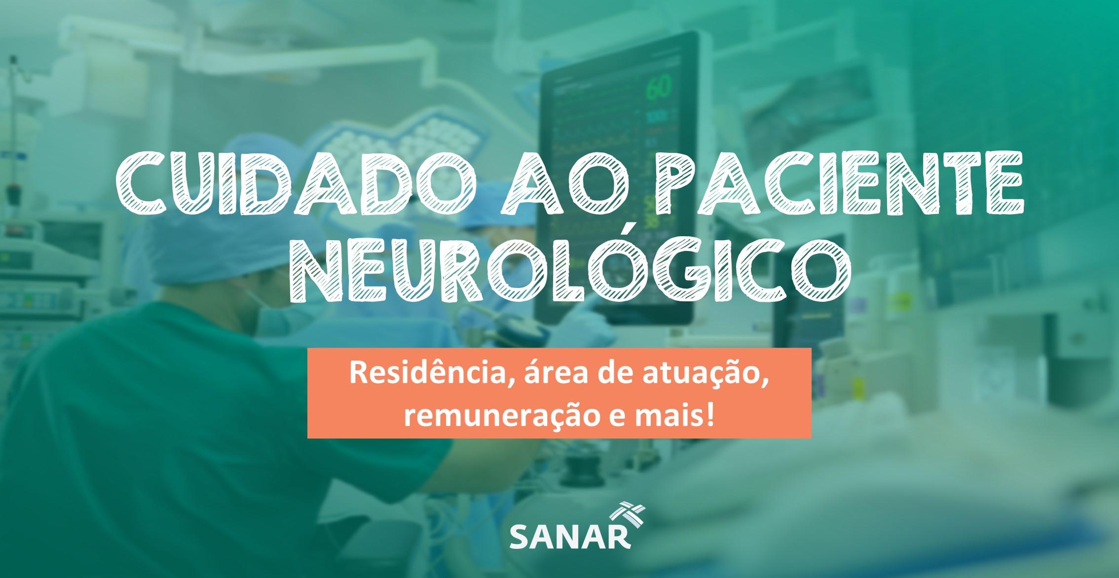 Cuidado ao Paciente Neurológico e Neurocirúgico