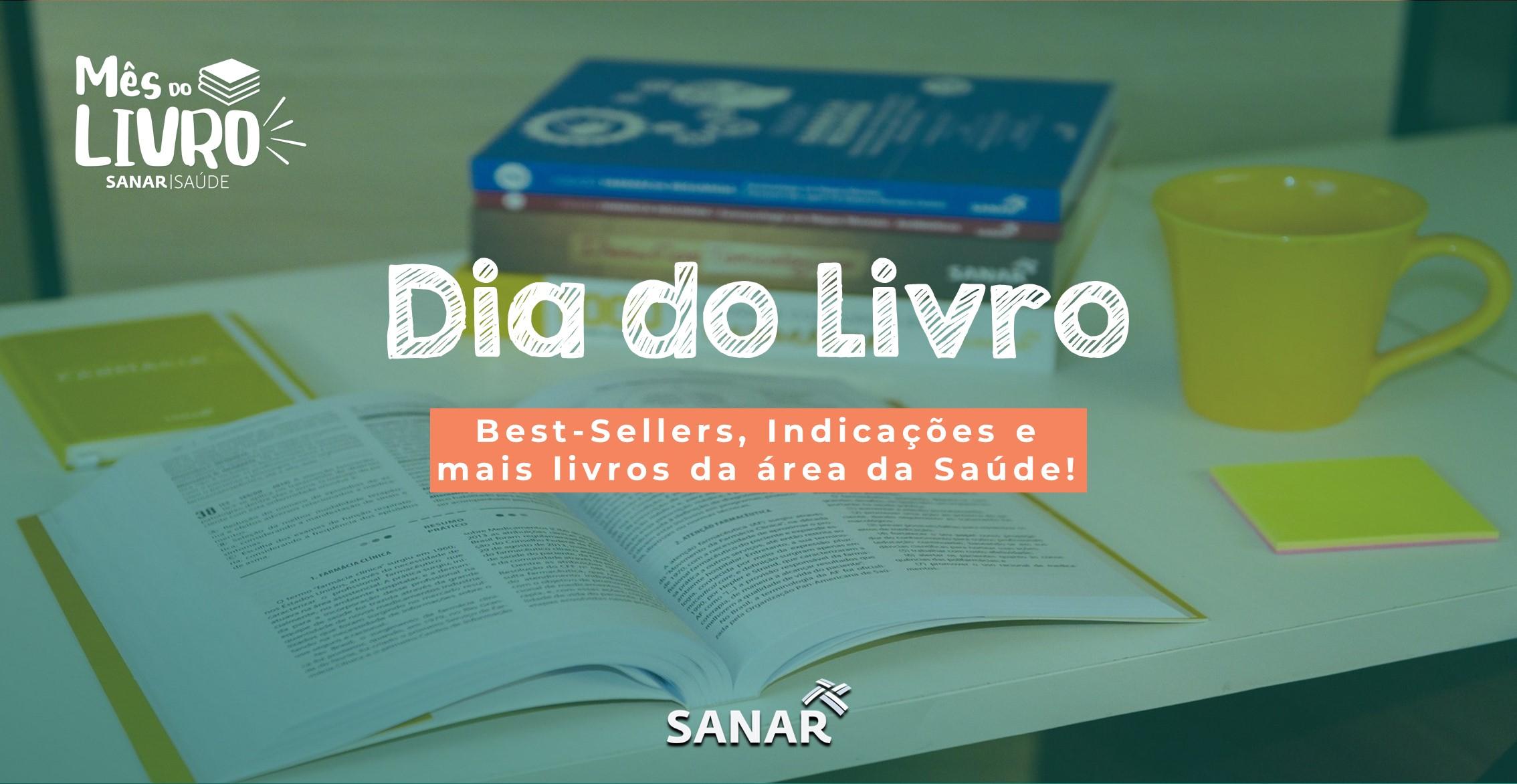 Dia do Livro Sanar Saúde: Best-sellers, indicações e mais!