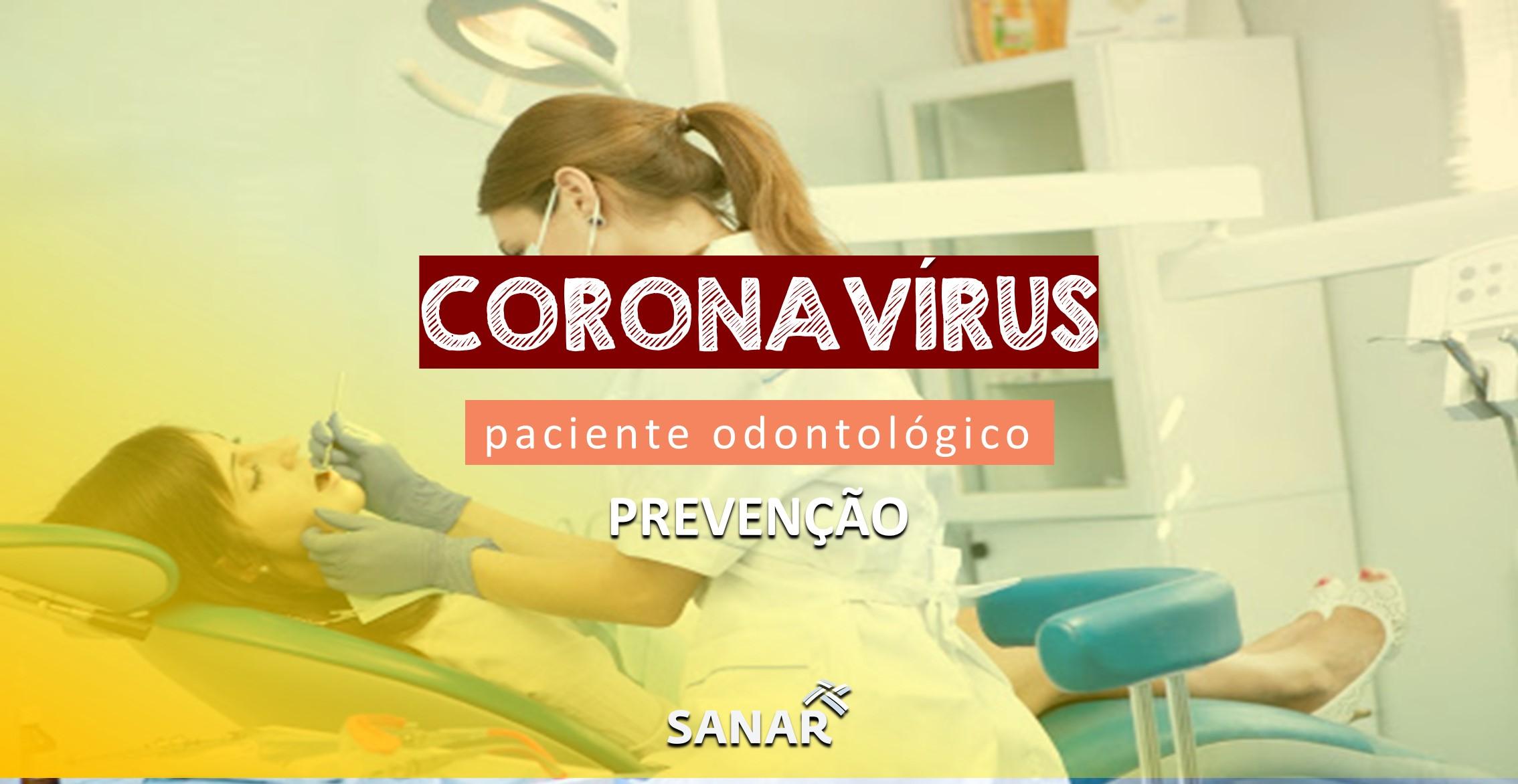 Manejo do paciente odontológico visando a prevenção do coronavírus