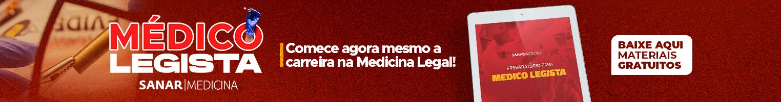 Médico Legista | Sanar Medicina
