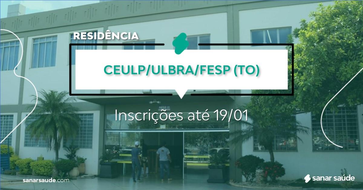 Residência - CEULP/ULBRA/FESP - TO - 2021