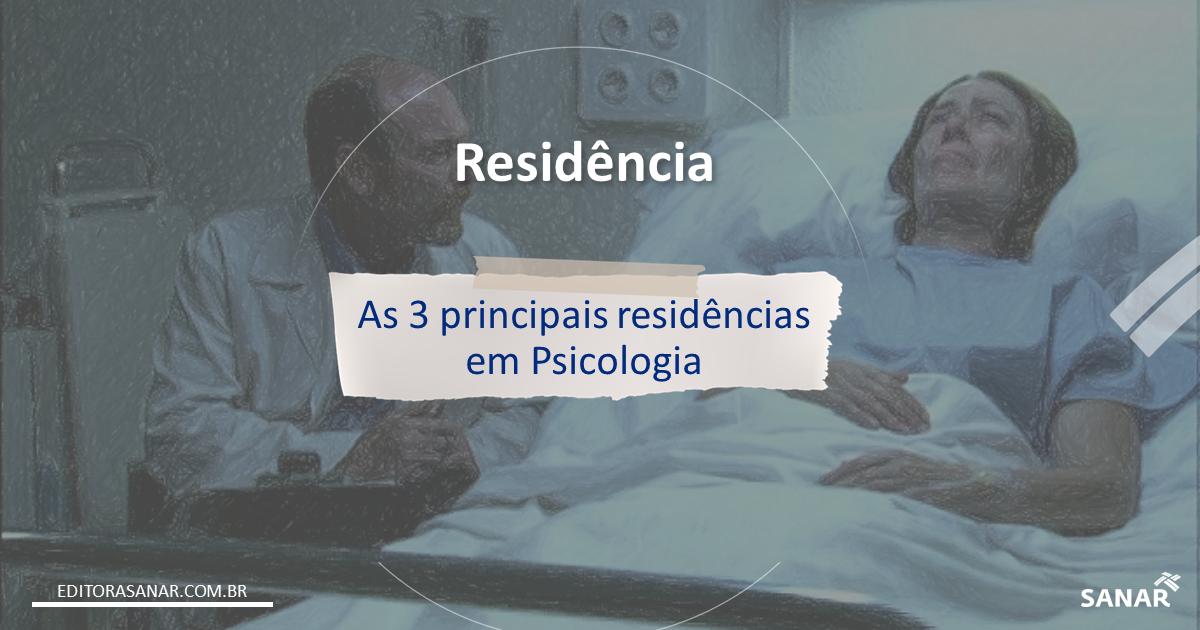 As 3 principais áreas de Residência em Psicologia