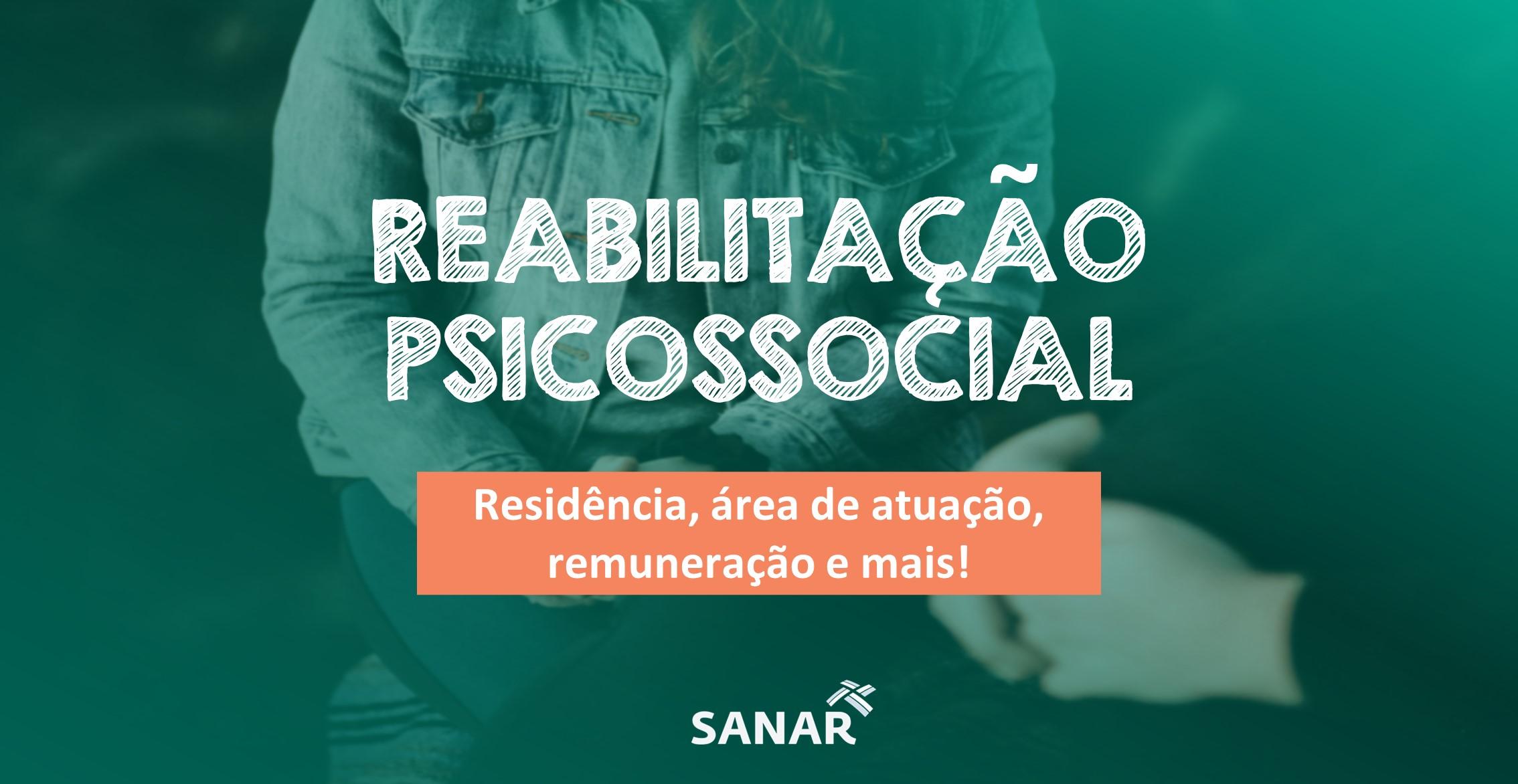 Reabilitação Psicossocial