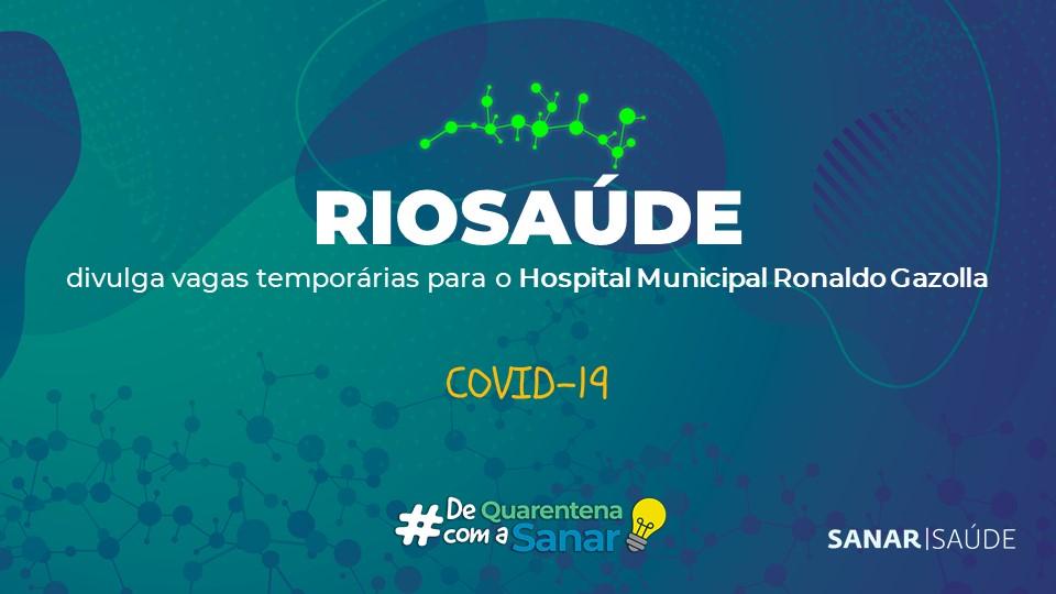 RIOSAÚDE abre vagas temporárias na Saúde em combate ao coronavírus