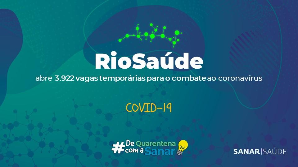 RioSaúde contrata 3.922 profissionais temporários para o enfrentamento ao coronavírus