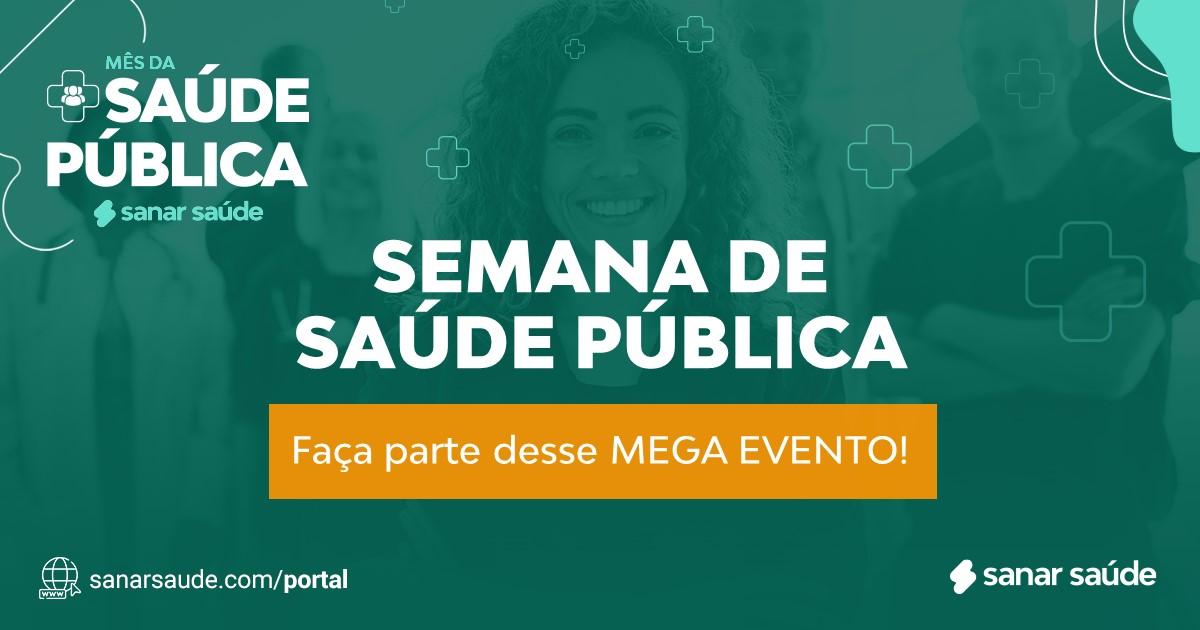 Semana da Saúde Pública na Sanar: Domine o assunto!