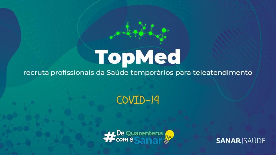 Coronavírus: TopMed divulga vagas temporárias na Saúde contra a pandemia