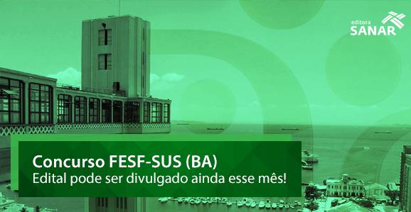 AOCP deve organizar concurso da FESF-SUS com 1121 vagas na Bahia