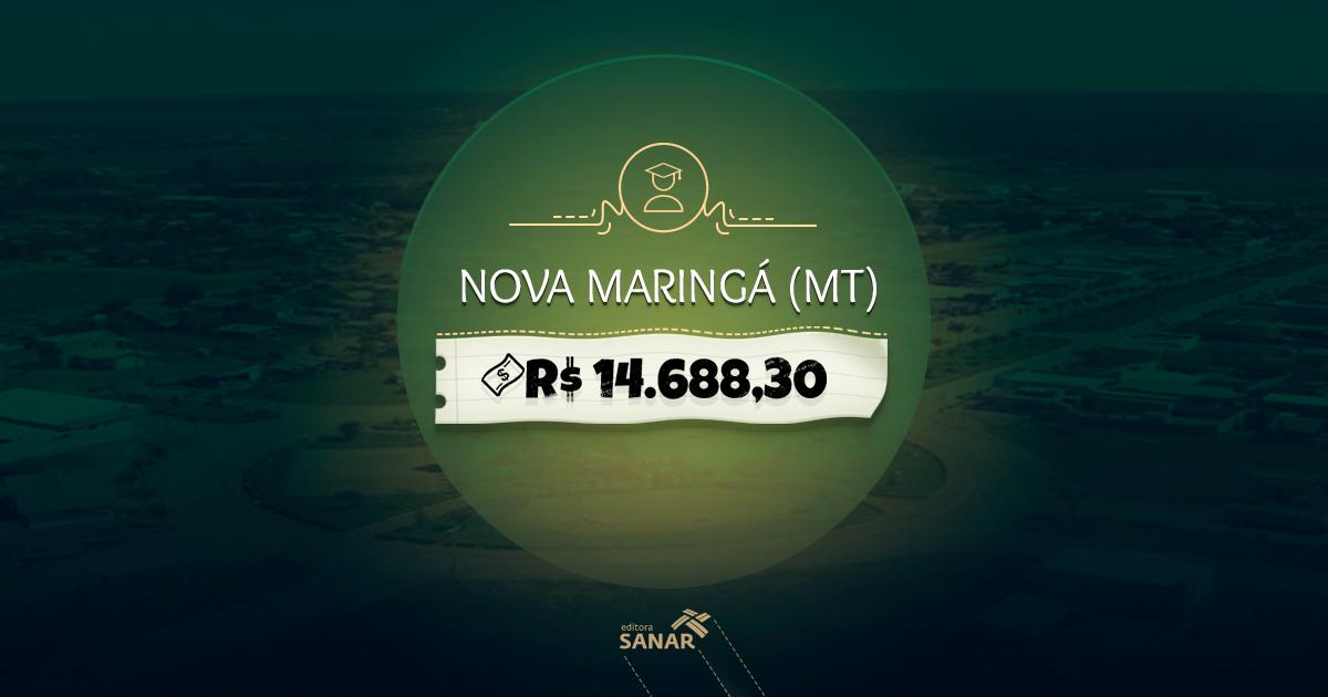 Concurso Nova Maringá (MT): inscrições abertas com remuneração até R$ 14.688,30