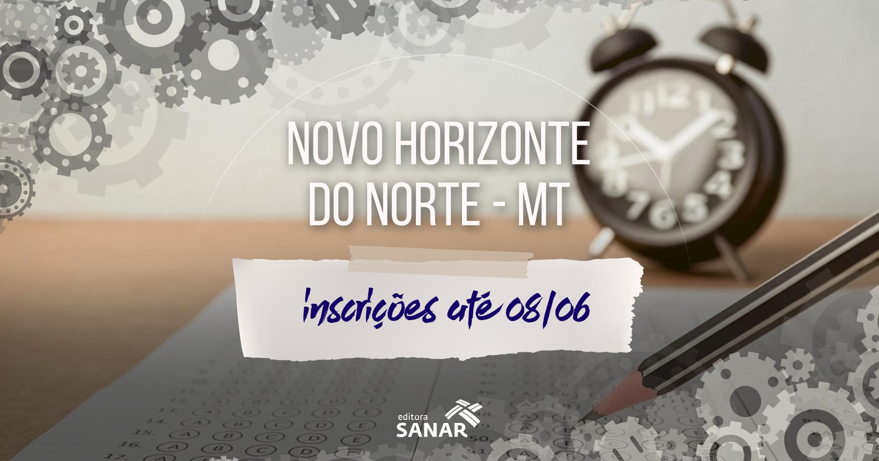 Processo Seletivo: Prefeitura de Novo Horizonte do Norte divulga edital
