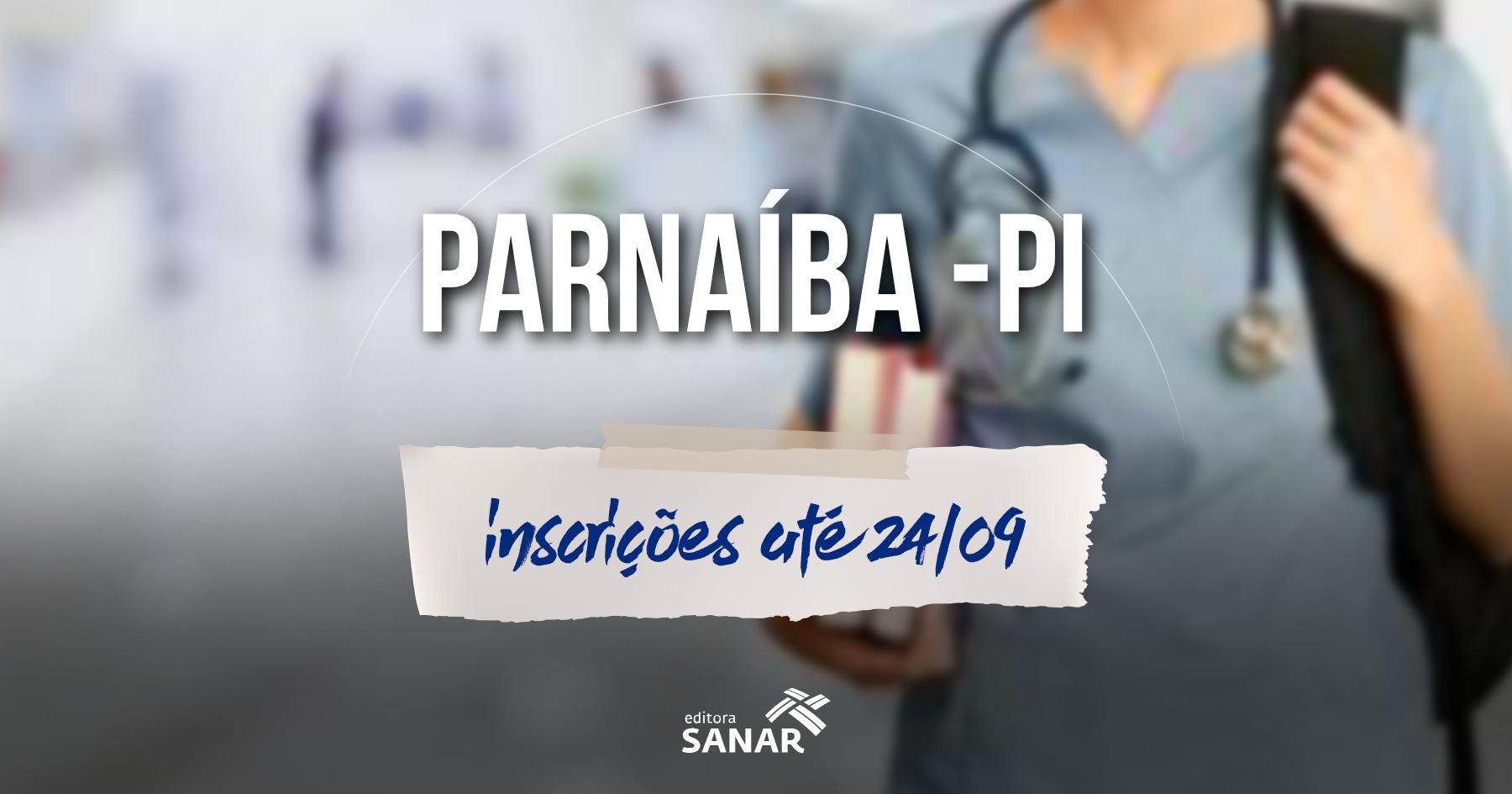 Concurso | Prefeitura de Parnaíba (PI) abre mais 89 vagas