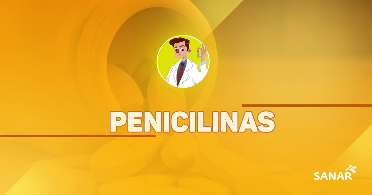 Penicilinas | Tudo que você precisa saber
