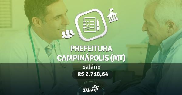 Prefeitura de Campinápolis (MT): edital publicado com vagas para Nutricionistas, Farmacêuticos, Enfermeiros e Psicólogos