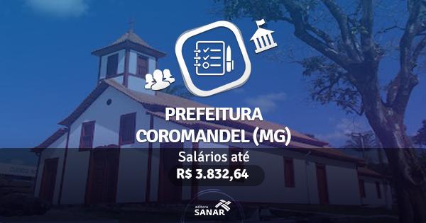 Prefeitura de Coromandel (MG) publica edital de concurso com vagas para Dentistas, Enfermeiros, Fisioterapeutas e mais