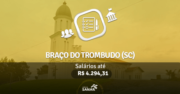 Prefeitura de Braço do Trombudo (SC): edital publicado com vaga para Fisioterapeutas