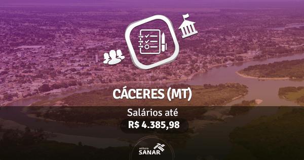 Prefeitura de Cáceres (MT): processo seletivo aberto com vagas para Enfermagem, Fisioterapia e mais