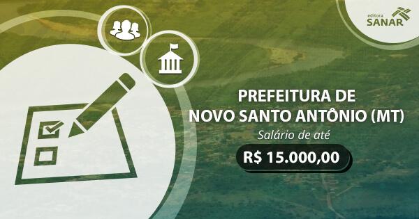 Concurso Prefeitura de Novo Santo Antônio (MT): edital publicado com vagas para Medicina, Odontologia e mais