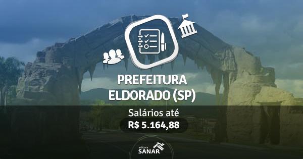 Prefeitura de Eldorado (SP) abre vagas para Médicos, Nutricionistas e mais