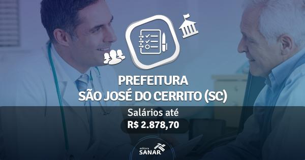 Prefeitura de São José do Cerrito (SC) publica edital com vagas para Enfermeiros, Psicólogos, Farmacêuticos e Dentistas