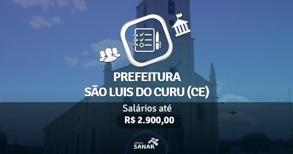 Prefeitura de São Luis do Curu (CE) publica edital com vagas para Enfermeiros, Farmacêuticos, Dentistas e mais