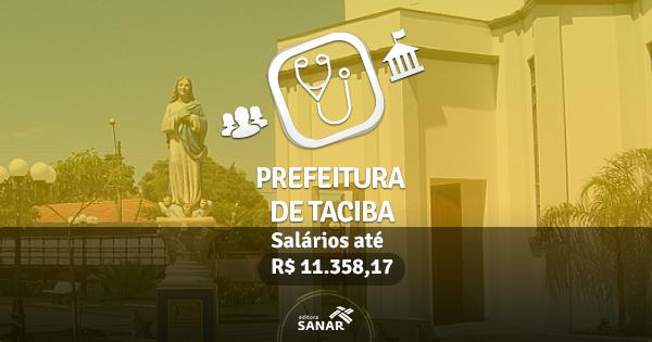 Prefeitura de Taciba abre concurso para Médicos, Enfermeiros, Nutricionistas e mais