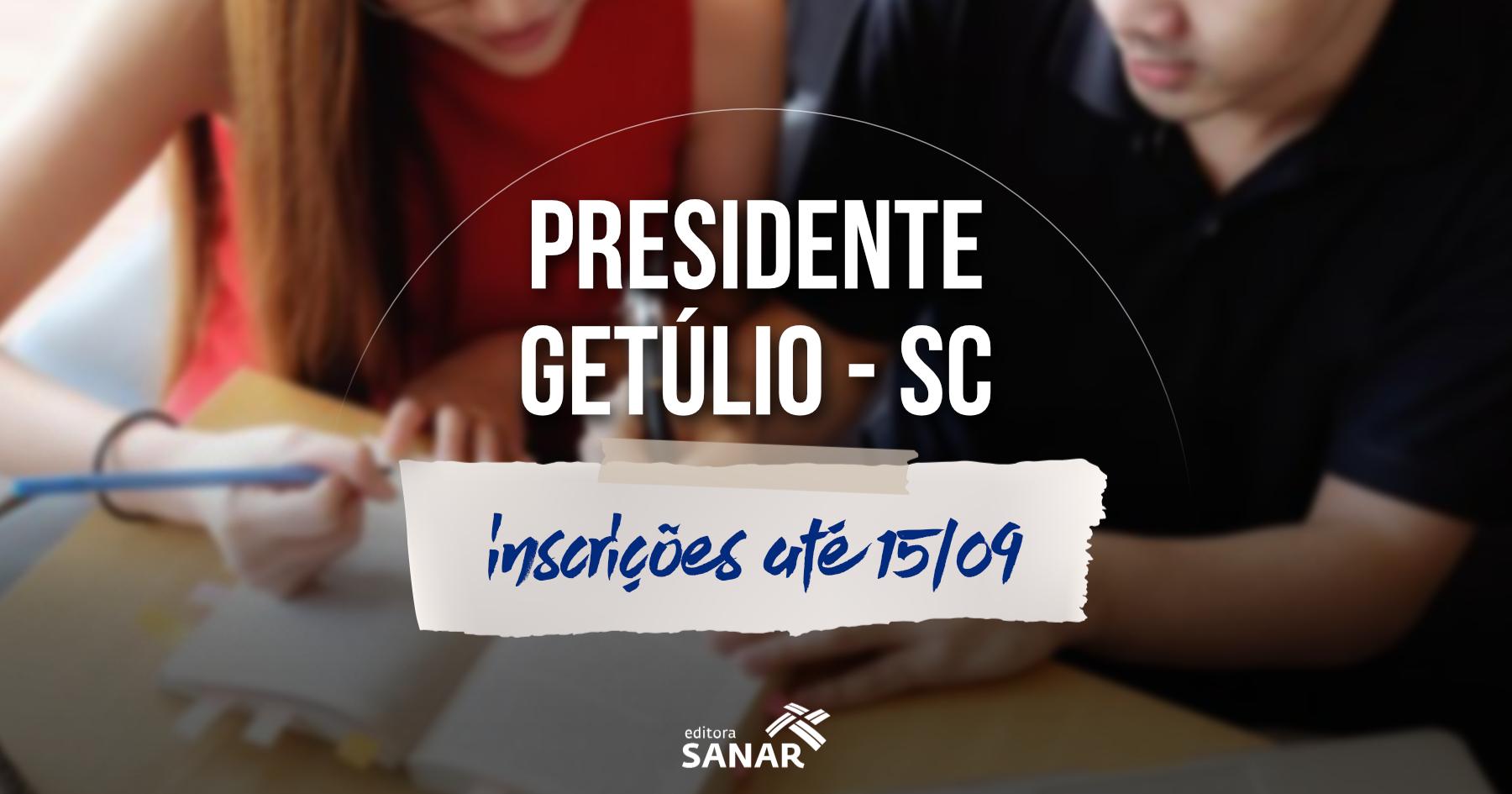 Concurso e Seleção | Presidente Getúlio (SC) divulga editais