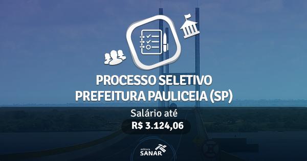 Processo Seletivo da Prefeitura de Pauliceia (SP): edital publicado com vagas para Dentistas e Veterinários