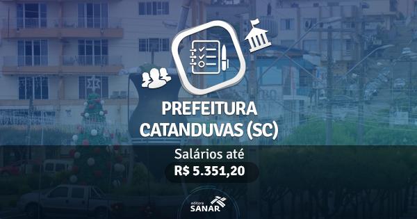 Processo Seletivo Catanduvas (SC): edital publicado com vagas para Enfermeiros, Veterinários e Dentistas