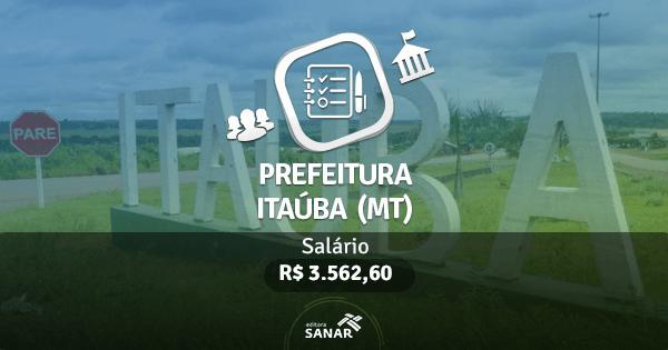 Prefeitura de Itaúba (MT) publica edital de processo seletivo com vagas para Enfermeiros