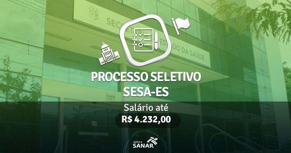 Concurso SESA-ES 2017: edital publicado com vagas para Farmacêuticos, Enfermeiros e Fisioterapeutas