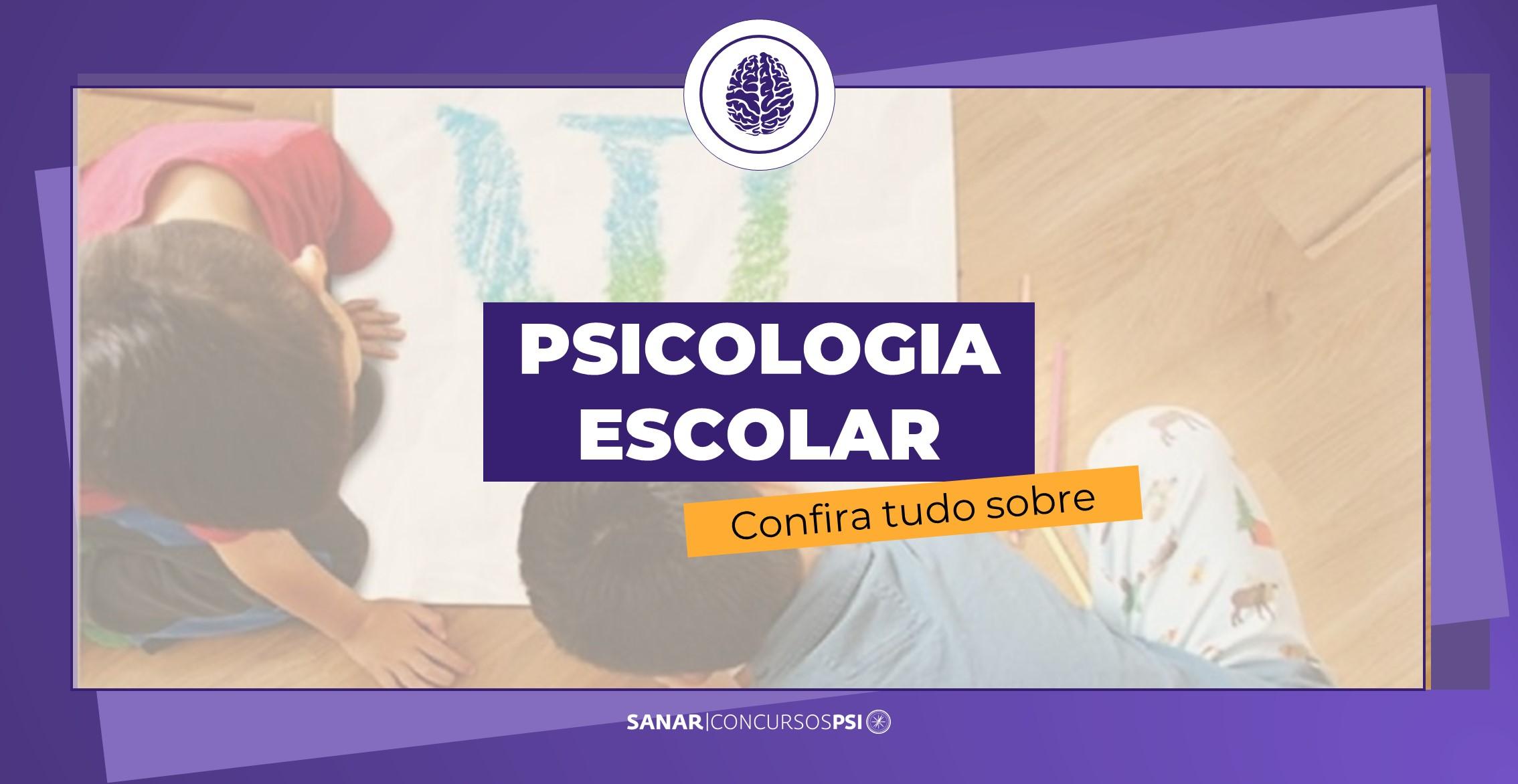Psicologia Escolar: o que é, o que faz e onde atuar