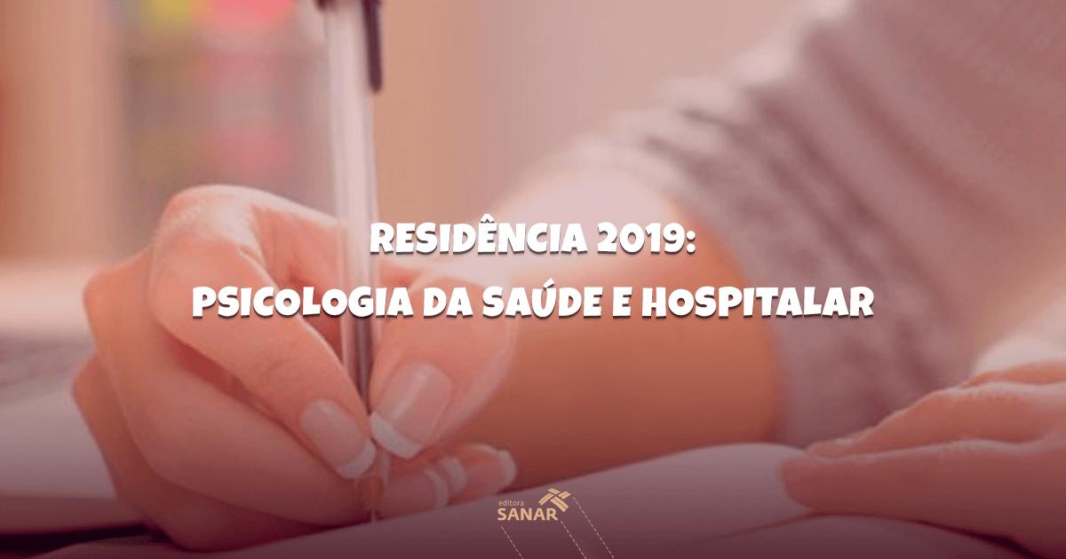 Residência 2019: Psicologia da Saúde e Hospitalar