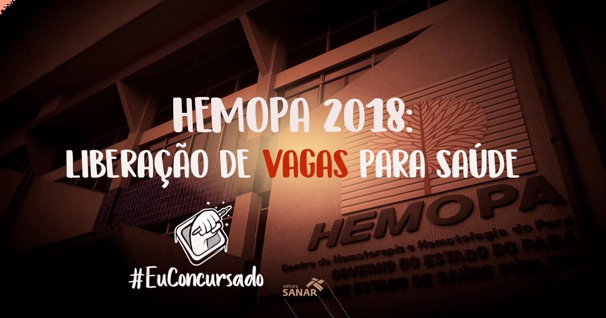 Concurso HEMOPA-PA 2018: serão oferecidas oportunidades para áreas de saúde