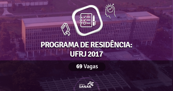 Residência Multiprofissional UFRJ 2017: 69 vagas na Saúde