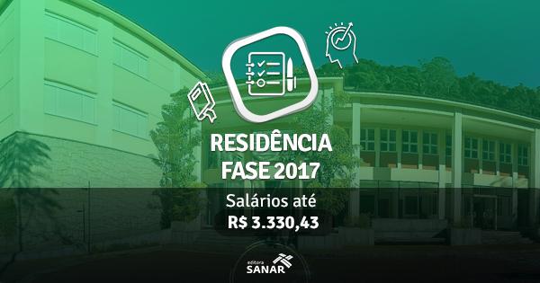 Residência FASE 2017: edital publicado com vagas para Enfermeiros, Nutricionistas e Psicologos