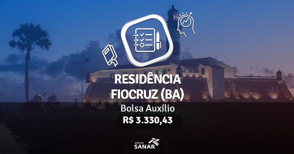 Residência Fiocruz (BA): edital publicado com vagas para Enfermeiros, Nutricionistas, Fisioterapeutas e Dentistas