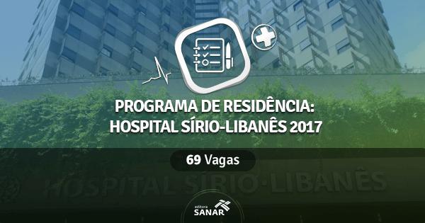 Residência do Hospital Sírio-Libanês 2017: edital traz 69 vagas em Enfermagem