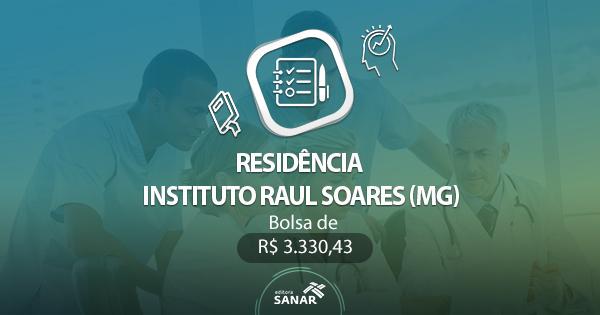 Residência Instituto Raul Soares (MG) 2017: edital publicado para vagas em Enfermagem e Psicologia