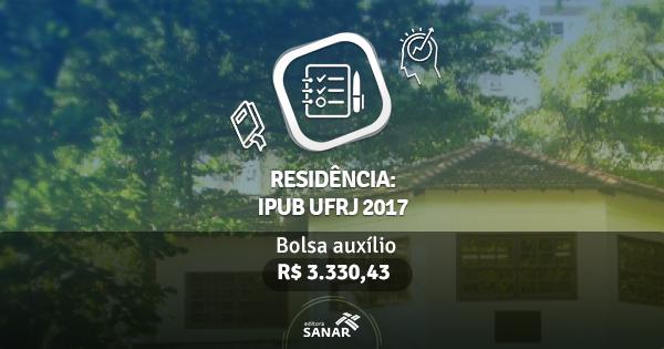 Residência Multiprofissional em Saúde Mental IPUB UFRJ 2017 abre vagas para Enfermagem e Psicologia