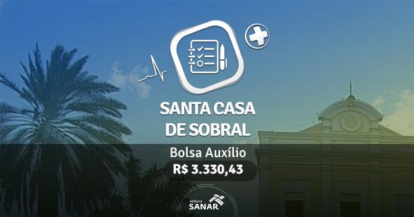 Residência Santa Casa de Sobral: publicado edital com vagas para Enfermeiros, Fisioterapeutas e Nutricionistas