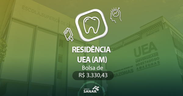 Residência UEA (AM) 2017: edital publicado para vagas em Odontologia