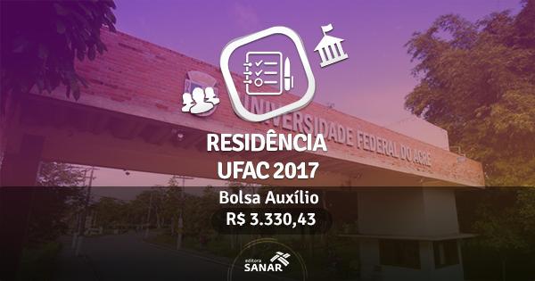 Residência Multiprofissional UFAC 2017: Edital publicado com vagas para Enfermagem, Fisioterapia, Nutrição e mais
