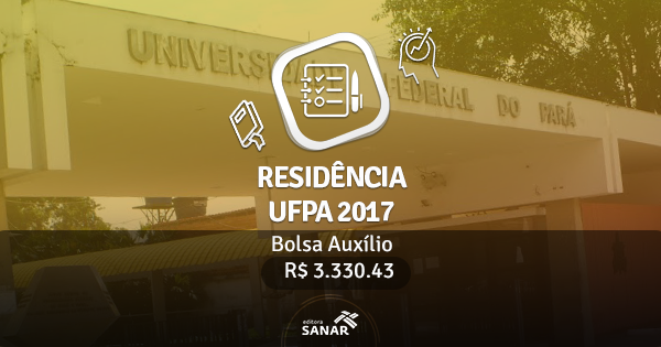 Residência UFPA 2017: edital publicado com vagas para Enfermeiros e Dentistas