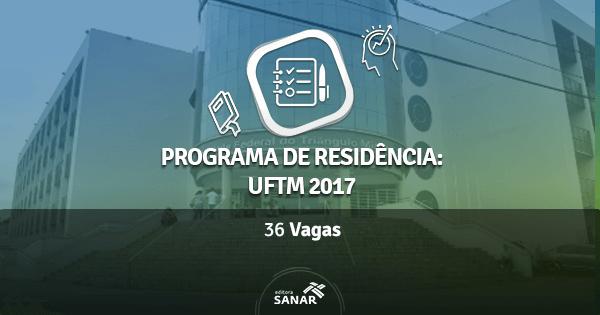 Residência UFTM 2017: edital é publicado com vagas em Enfermagem, Nutrição, Psicologia e Fisioterapia