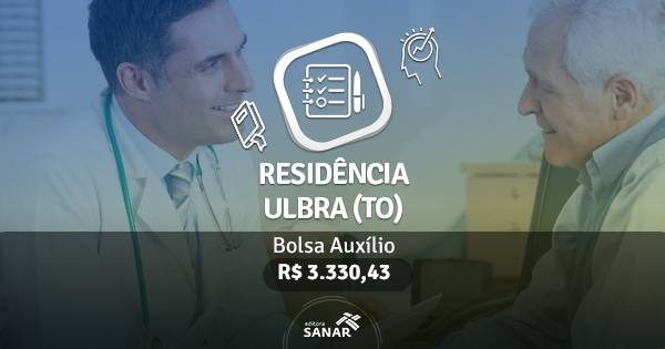 Residência ULBRA (TO): edital publicado com vagas para Farmacêuticos e Dentistas