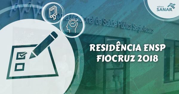 Residência ENSP/Fiocruz 2018: Edital aberto com vagas para Farmácia, Enfermagem, Psicologia, Nutrição e Odontologia