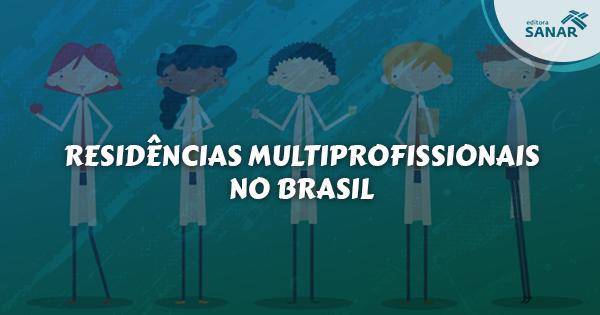 Residências Multiprofissionais no Brasil