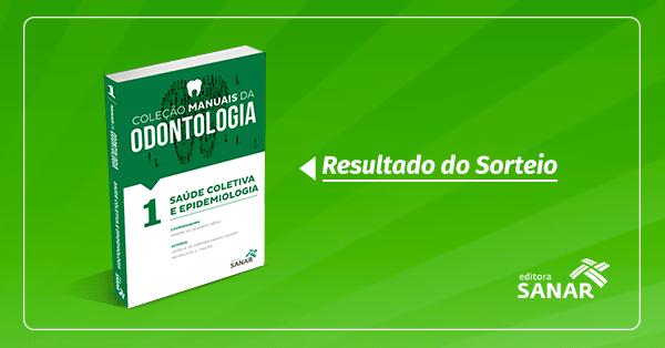 Resultado do Sorteio: Volume 1 da Coleção Manuais da Odontologia